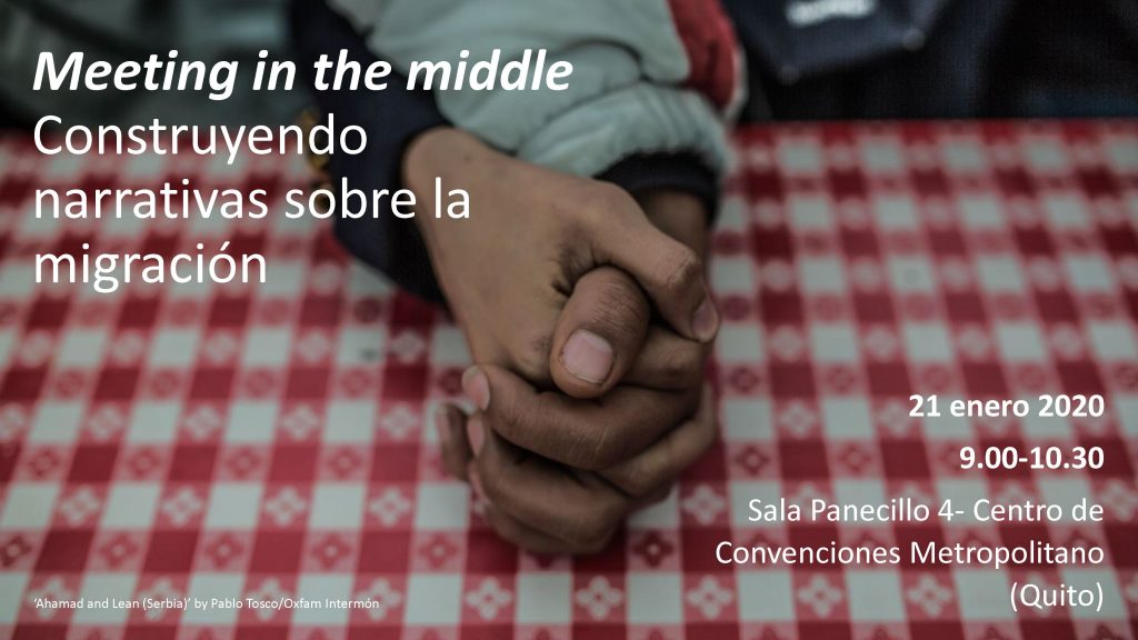 Meeting in the Middle: Shaping Public Narratives on Migration, 21 January, Quito