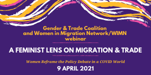 A Feminist Lens on Migration & Trade
