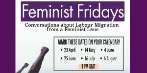 Viernes Feministas: Conversaciones sobre Migración Laboral desde una Perspectiva Feminista